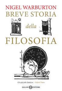 Breve storia della filosofia - Nigel Warburton pdf download