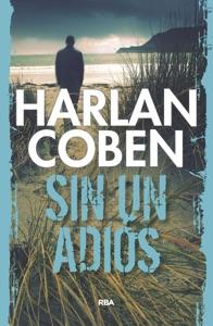Sin un adiós - Harlan Coben pdf download