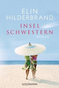 Inselschwestern - Elin Hilderbrand pdf download
