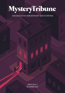 Mystery Tribune / Issue Nº2 - Mystery Tribune, Reed Farrel Coleman, Shawn Corridan, Dan Fiore, Rob Hart, David James Keaton, Aaron Fox-Lerner & Teresa Sweeney pdf download