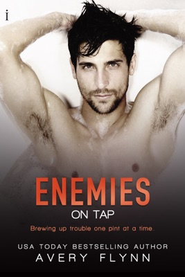 Enemies on Tap (Sweet Salvation Brewery 1) - Avery Flynn pdf download