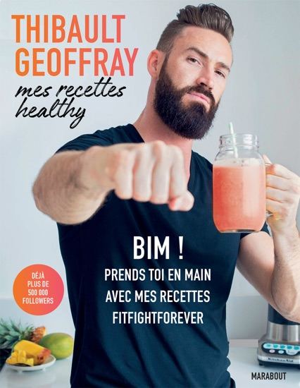 Mes recettes healthy by Thibault Geoffray pdf download