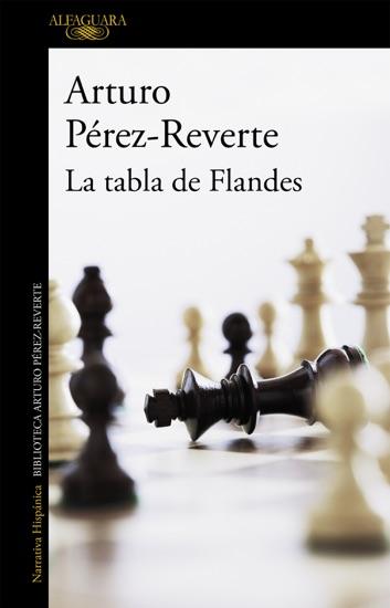 La tabla de Flandes by Arturo Pérez-Reverte pdf download
