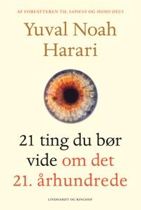 21 ting du bør vide om det 21. århundrede - Yuval Noah Harari pdf download