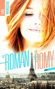 Le roman de Romy - Lou Marceau pdf download