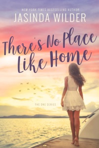 There's No Place Like Home - Jasinda Wilder pdf download