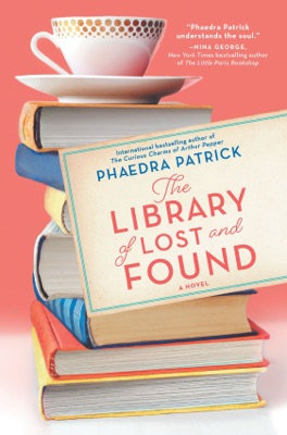 The Library of Lost and Found - Phaedra Patrick pdf download