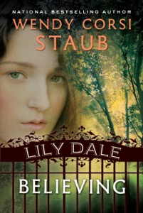 Lily Dale: Believing - Wendy Corsi Staub pdf download