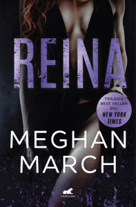 Reina (Trilogía Mount 2) - Meghan March pdf download