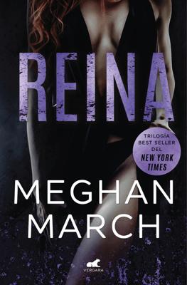 Reina (Trilogía Mount 2) - Meghan March pdf download