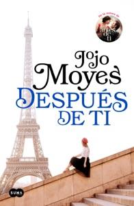 Después de ti (Antes de ti 2) - Jojo Moyes pdf download