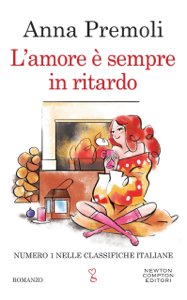 L'amore è sempre in ritardo - Anna Premoli pdf download