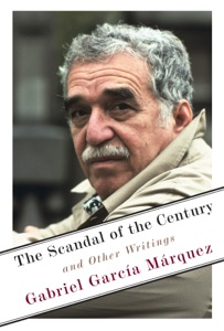 The Scandal of the Century - Gabriel García Márquez pdf download