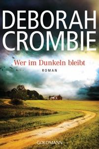 Wer im Dunkeln bleibt - Deborah Crombie pdf download