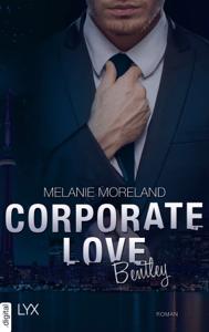 Corporate Love - Bentley - Melanie Moreland pdf download