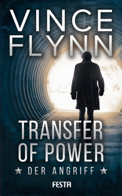 Transfer of Power - Der Angriff - Vince Flynn pdf download