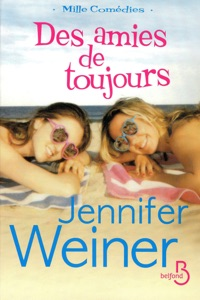 Des amies de toujours - Jennifer Weiner pdf download