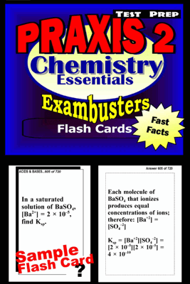 PRAXIS II Chemistry Test Prep Review--Exambusters Flash Cards - PRAXIS II Exambusters