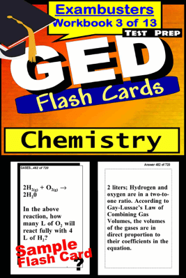 GED Test Prep Chemistry Review--Exambusters Flash Cards--Workbook 3 of 13 - GED Exambusters