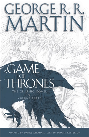 A Game of Thrones: The Graphic Novel by George R.R. Martin, Daniel Abraham & Tommy Patterson PDF Download