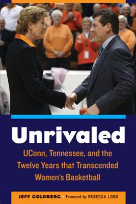 Unrivaled - Jeff Goldberg