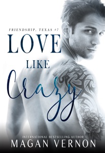 Love Like Crazy - Magan Vernon pdf download