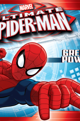 Ultimate Spider-Man:  Great Power - Marvel Press & Michael Siglain