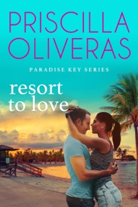 Resort to Love - Priscilla Oliveras pdf download