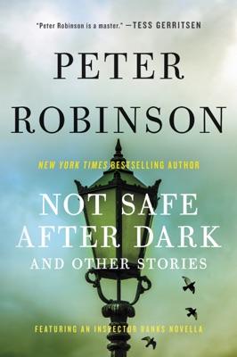 Not Safe After Dark - Peter Robinson pdf download