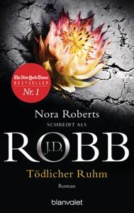 Tödlicher Ruhm - J. D. Robb pdf download
