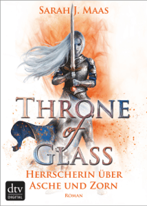 Throne of Glass 7 - Herrscherin über Asche und Zorn - Sarah J. Maas & Michaela Link pdf download