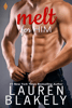 Lauren Blakely - Melt for Him  artwork