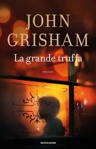 La grande truffa - John Grisham pdf download