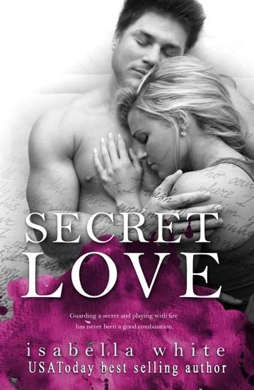 Secret Love by Isabella White pdf download