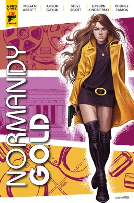 Normandy Gold #3 - Megan Abbott, Alison Gaylin, Steve Scott, Rodney Ramos & Lovern Kindzierski pdf download