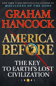 America Before - Graham Hancock pdf download