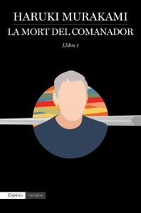 La mort del comanador 1 - Haruki Murakami pdf download