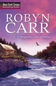 De repente, un verano - Robyn Carr pdf download