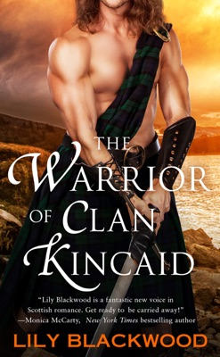 The Warrior of Clan Kincaid - Lily Blackwood pdf download