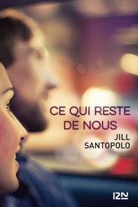 Ce qui reste de nous - Jill Santopolo pdf download