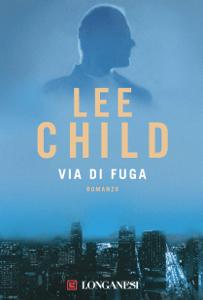Via di fuga - Lee Child pdf download