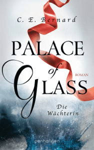 Palace of Glass - Die Wächterin - C. E. Bernard pdf download