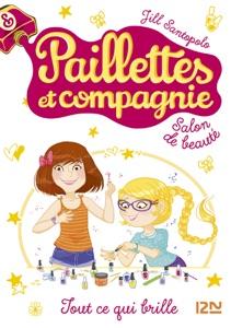 Paillettes et compagnie - tome 1 : Tout ce qui brille - Jill Santopolo pdf download