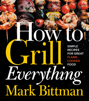 How to Grill Everything - Mark Bittman pdf download