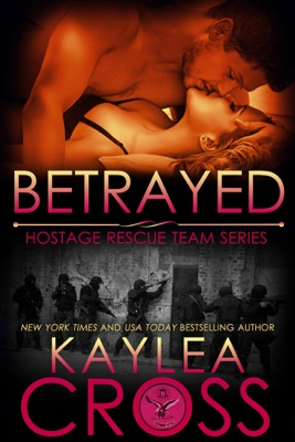 Betrayed - Kaylea Cross pdf download