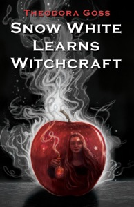 Snow White Learns Witchcraft: Stories and Poems - Theodora Goss pdf download