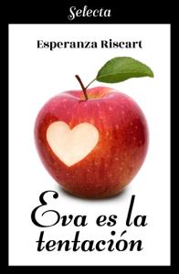 Eva es la tentación - Esperanza Riscart pdf download