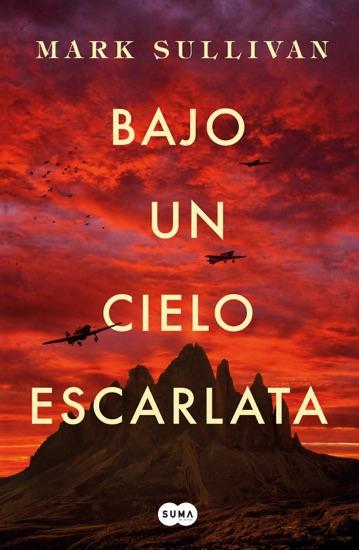 Bajo un cielo escarlata by Mark T. Sullivan pdf download