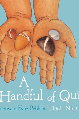 A Handful of Quiet - Thích Nhất Hạnh