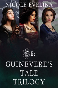 The Guinevere's Tale Trilogy - Nicole Evelina pdf download